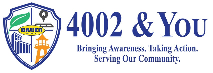 4002 & You Bringing Awareness. Taking Action. Serving Our Community.
